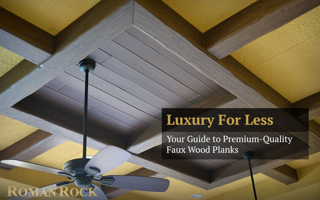 Image of: Luxury For Less Your Guide To Premium Quality Faux Wood Planks Roman Rock